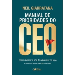 Manual de Prioridades do Ceo: Como Dominar a Arte de Sobreviver no Top