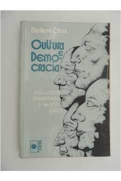 Cultura e Democracia o Discurso Competente e Outras Falas