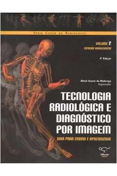 Tecnologia Radiológica e Diagnóstico por Imagem Vol. 2