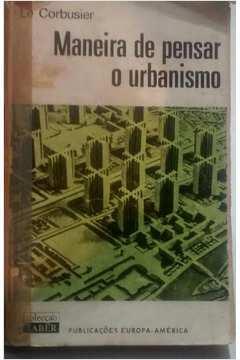 Maneira de Pensar o Urbanismo