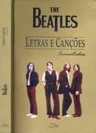 The Beatles Letras e Canções: Comentadas