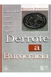 Derrote a Burocracia