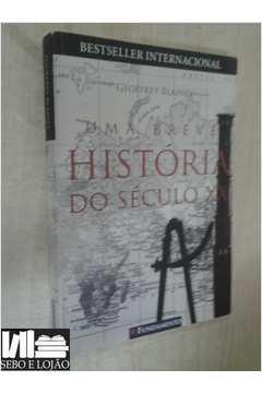Uma Breve História do Século