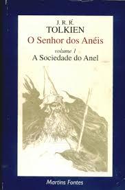 O Senhor dos Anéis - a Sociedade do Anel - Vol 1