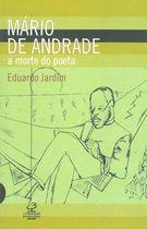 Mário de Andrade: a Morte do Poeta