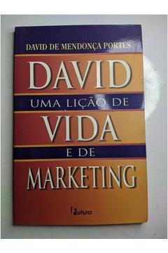 David uma Lição de Vida e de Marketing
