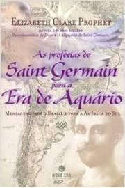 As Profecias de Saint Germain para a era de Aquário