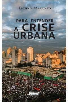 Para Entender a Crise Urbana