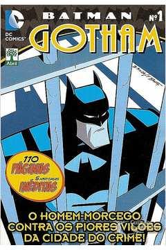Batman Nº1- Gotham o Homem Morcego Contra os Piores Vilões da Cidade D
