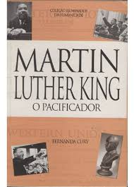 Martin Luther King - o Pacificador
