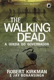The Walking Dead a Queda do Governador - Parte Um
