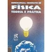 Minimanual Compacto de Física: Teoria e Prática