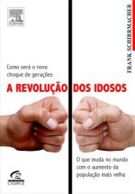 A Revolução dos Idosos