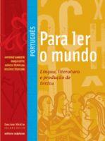 Português para Ler o Mundo - Vol. Único