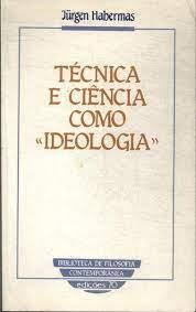 """Técnica e Ciência Como """"ideologia"""""""