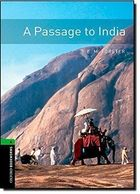 Oxford Bookworms Library: a Passage to India: Level 6: