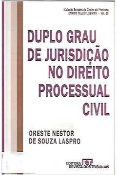 Duplo Grau de Jurisdição no Direito Processual Civil