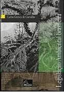 Legislação Ambiental Brasileira - Volume I