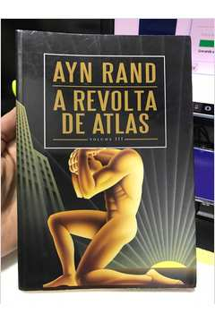A Revolta de Atlas - Vol. 3