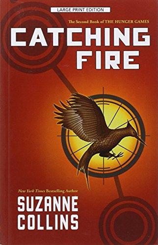 Catching Fire - the Second Book of the Hunger Games (large Print)