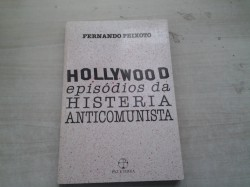 Hollywood - Episódios da Histeria Anticomunista