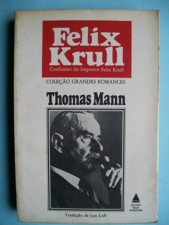 Felix Krull  Confissoes do Impostor