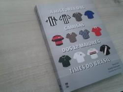 A Histria das Camisas dos 12 Maiores Times do Brasil 65655f9b5ab2f