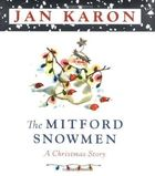 The Mitford Snowmen - a Christmas Story