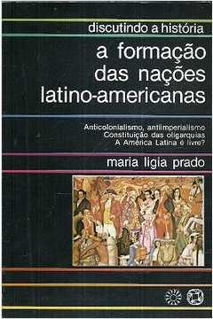 Discutindo a História: a Formação das Nações Latino-americanas
