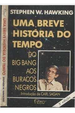 Uma Breve História do Tempo: do Big Bang aos Buracos Negros