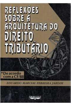 Reflexões Sobre a Arquitetura do Direito Tributário