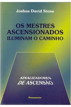 Os Mestres Ascensionados Iluminam o Caminho