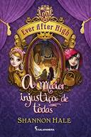 Ever After High a Maior Injustiça de Todas 02