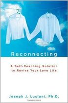 Reconnecting - a Self-coaching Solution to Revive Your Love Life