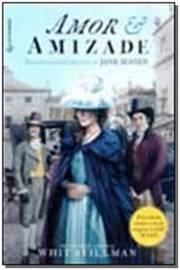 Amor e Amizade ( Baseado na Perola Literaria de Jane Austen ) 1°edição