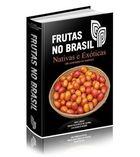 Frutas no Brasil: Nativas e Exóticas