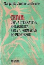 Cefam: uma Alternativa Pedagogica para a Formacao do Professor
