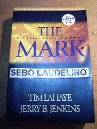 The Mark: the Beast Rules the World (left Behind Nº 8)