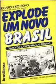 Explode um Novo Brasil