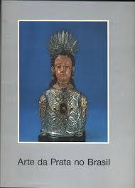 Arte da Prata no Brasil