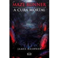 Livro maze runner a cura mortal james dashner estante virtual maze runner a cura mortal fandeluxe Images