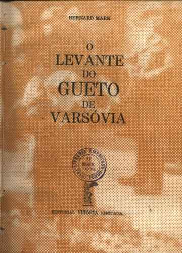 O Levante do Gueto de Varsóvia
