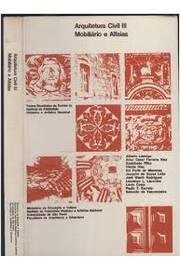 Arquitetura Civil III Mobiliário e Alfaias de Vários Autores pela Ministério da Educação (1975)