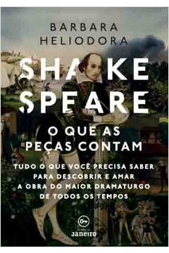 Shakespeare o Que as Pecas Contam
