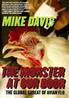 The Monster At Our Door the Global Threat of Avian Flu