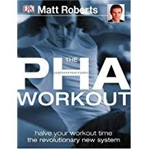 The Pha Workout Halve Your Workout Time the Revolutionary New System