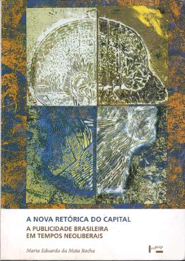 A Nova Retórica do Capital