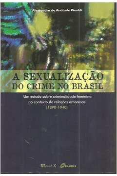 A Sexualização do Crime no Brasil