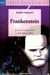 Frankenstein - Série Reencontro **