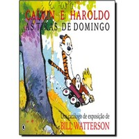 Calvin e Haroldo: as Tiras de Domingo 1985-1995:
